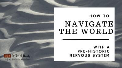 navigate prehistoric nervous system