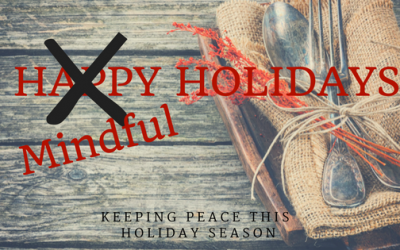 Keeping Peace This Holiday Season