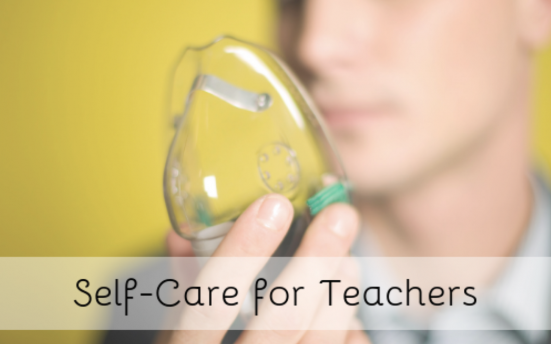 Self-Care for Teachers